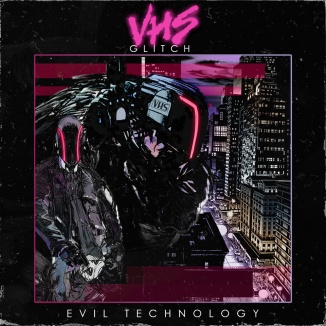 VHS Glitch - Evil Technology